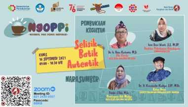 Ngobrol Pagi Penuh Inspirasi (NgoPPi) : Selisik Batik Autentik (Kamis, 16 September 2021)