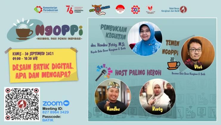 Undangan Ngoppi (Ngobrol Pagi Penuh Inspirasi)  dengan topik: Desain Batik Digital, Apa dan Mengapa_foto