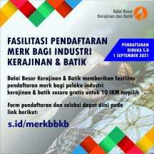 Fasilitasi Pendaftaran Merk Bagi Industri Kerajinan dan Batik