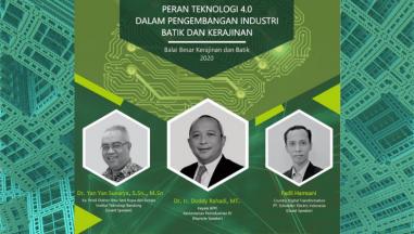 Pendaftaran Seminar Online Peran Teknologi 4.0 Dalam Pengembangan Industri Batik dan Kerajinan